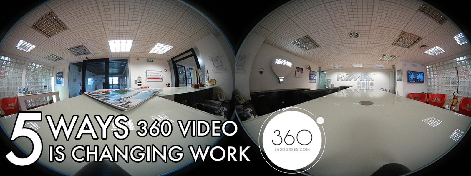 5 ways 360 video is changing work