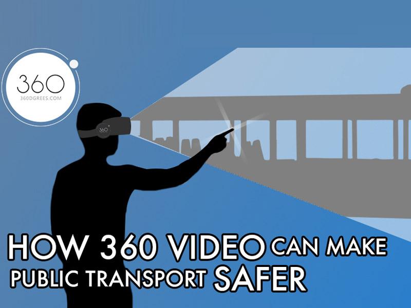 how-360-video-can-make-public-transport-safer